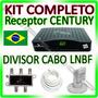 Kit Receptor Century Br2016 + Lnbf Multi + Cabo + Divisor