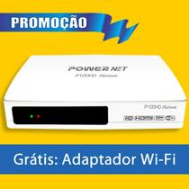 Powernet P100 Hd R$ 350, 00