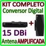 Kit Conversor Tv Digital Gravador + Antena ** Amplificada **