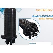 Caixa De Emenda De Fibra Óptica 72 Fibras+peças Marca 2flex