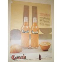 Propaganda Antiga E Original De Crush.grapette.