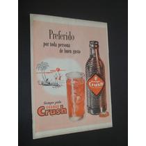 Cartaz Poster Placa Propaganda Antiga Original De Crush.