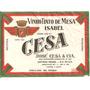 Rótulo Do Vinho Tinto De Mesa Isabel Cesa - Safra 1962