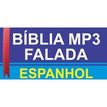 Bíblia Mp3 Narrada Em Espanhol + Frete Grátis