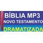Bíblia Mp3 Novo Testamento Dramatizado + Frete Grátis
