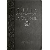 Bíblia A.w.tozer Média Luxo C/ Anotações-preta Frete Grátis