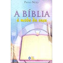 Livro: A Bíblia À Moda Da Casa - Paulo Neto