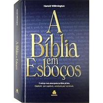 A Bíblia Em Esboços Harold L. Willmington Edtora Hagnos