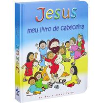 Bíblia - Jesus Meu Livro De Histórias - Crianças, Educadores