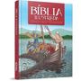 Bíblia Ilustrada Infantil Histórias Inesquecíveis