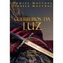Livro Guerreiros Da Luz - Vol 1 + Vol 2 -