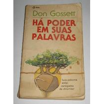 Livro - Há Poder Em Suas Palavras - Don Gossett
