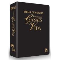 Bíblia De Estudo Preparando Casais Para A Vida Letra Gigante
