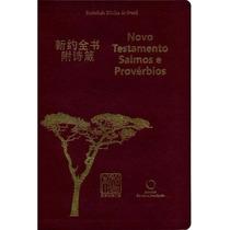 Novo Testamento Salmos E Provérbios Chinês-português - Luxo