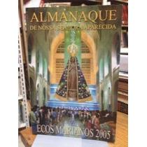 Almanaque De Nossa Senhora Aparecida Ecos Marianos