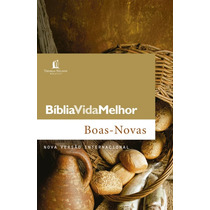 Bíblia Vida Melhor Boas Novas Nvi - Brochura