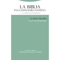 La Biblia En La Literatura Española Ii De Del Olmo Lete