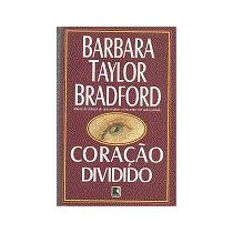 Coração Dividido Barbara Taylor Bradford