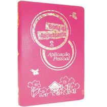 Bíblia Da Adolescente Aplicação Pessoal Luxo Rosa