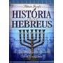 História Dos Hebreus Flávio Josefo Obra Completa Frete Gráti