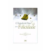 Livro O Segredo De Deus Para A Felicidade- Hannah Whitall Sm