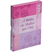 Biblia Da Mulher Que Ora