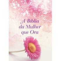A Bíblia Da Mulher Que Ora - Nvi - Capa Margarida