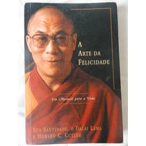 Livro A Arte Da Felicidade - Dalai Lama E Howard C.