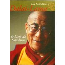 Livro O Livro Da Sabedoria - Sua Santidade O Dalai Lama