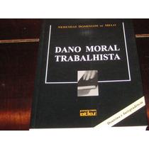 Dano Moral Trabalhista Doutrina Nehemias Domingos Melo