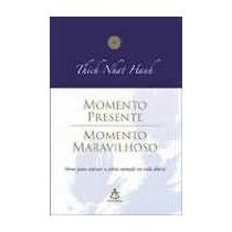 Livro: Neste Livro, Thich Nhat Hanh Nos Apresenta Os Gathas,