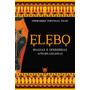 Elebo - Magias E Oferendas Afro-brasileiras