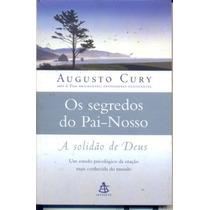 O Segredo Do Pai Nosso - Autor: Augusto Cury