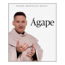 Livro Físico: Ágape - Best Seller Do Padre Marcelo Rossi