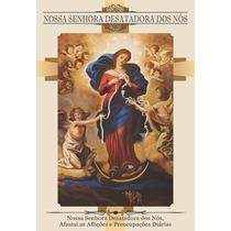 Santinho Nossa Senhora Desatadora Dos Nós Milheiro Promessa