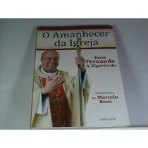 Livro - O Amanhecer Da Igreja (novo-lacrado- Frete: R$ 8,90)