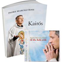 Kit Livro Kairós + Cd - Já Deu Tudo Certo - Padre Marcelo