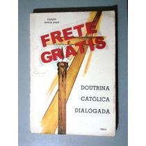 Livro Doutrina Católica Dialogada