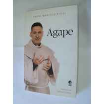 Livro Agape - Padre Marcelo Rossi