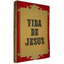 Vida De Jesus Tiago Mezzacasa Livro