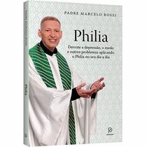 Livro Philia - Padre Marcelo Rossi - Lançamento (novo)