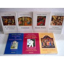 Lote 7 Livros Temas Religiosos Editora Quadrante