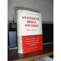 *** Livro: Synthetic Bible Studies // James M. Gray ***