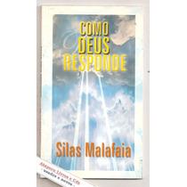 Como Deus Responde - Silas Malafaia
