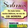 Cd Salmos, Os Mais Belos Textos Bíblicos Narrado Cid Moreira