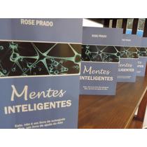 Livro Mentes Inteligentes - Espírito, Alma, Corpo.