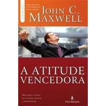 Livro A Atitude Vencedora-john C Maxwell - Frete Só R$ 7,00
