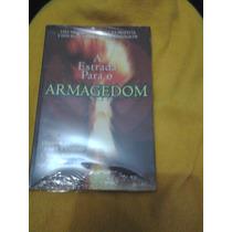 A Estrada Para O Armagedom - J. Dwight Pentecost