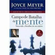Campo De Batalha Da Mente- Joyce Meyer- Mais Vendido