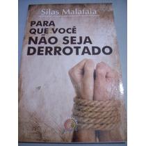 Livro Silas Malafaia - Para Que Você Não Seja Derrotado